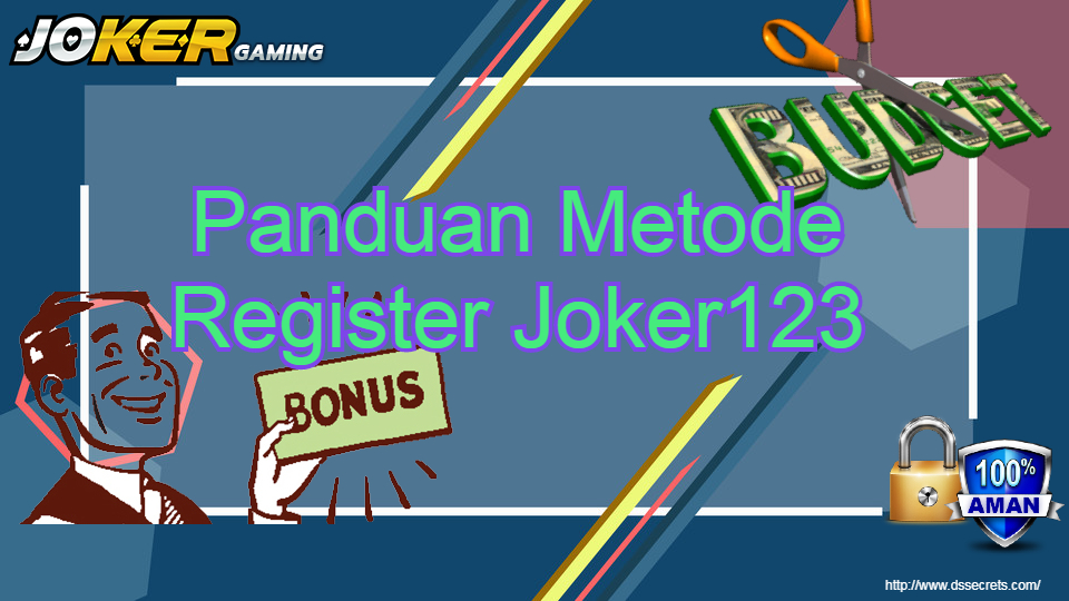 Panduan Metode Register Joker123