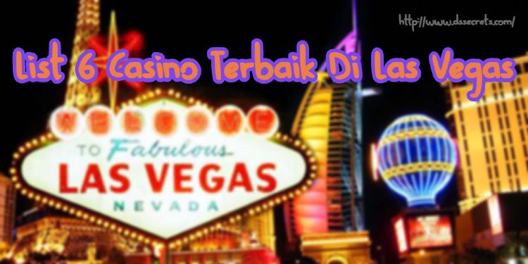 List 6 Casino Terbaik Di Las Vegas