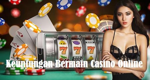 Keuntungan Bermain Casino Online dan Kekurangannya