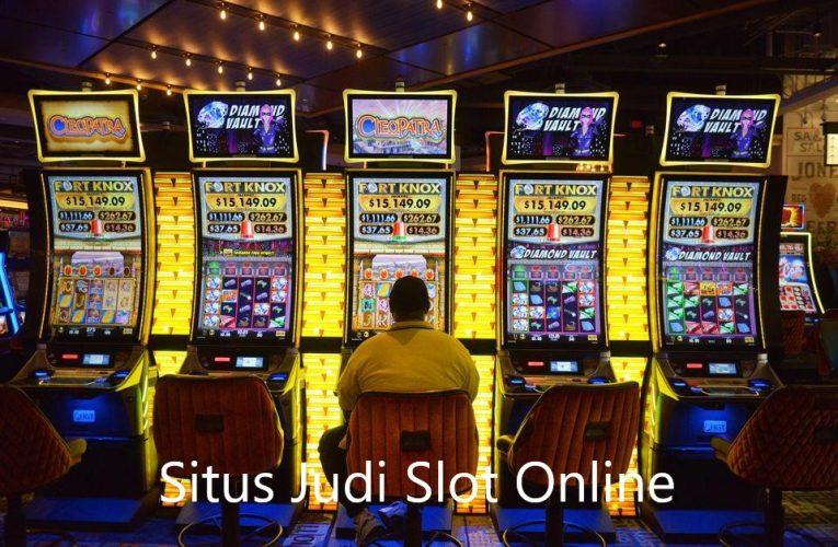 Situs Judi Slot Online Gampang Menang Yang Terpercaya